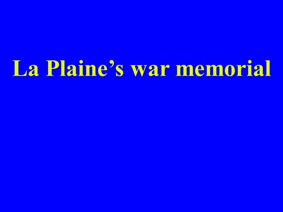 La Plaines war memorial