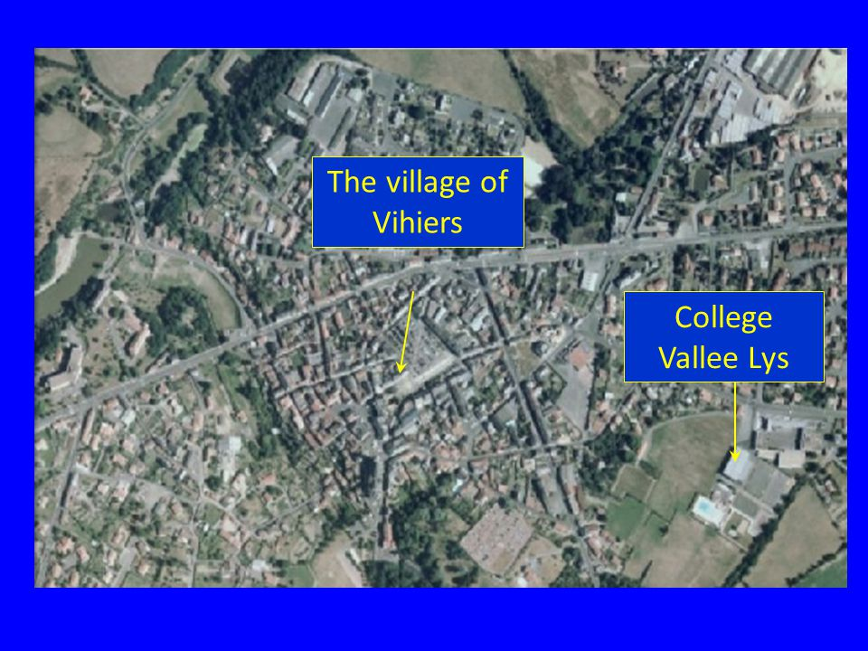 College Vallee Lys The village of Vihiers