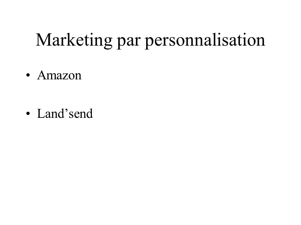 Marketing par personnalisation Amazon Landsend
