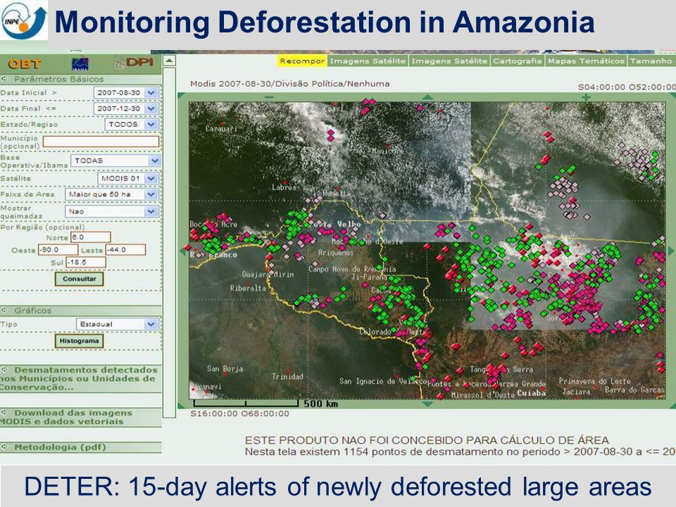 DETER: 15-day alerts of newly deforested large areas Monitoring Deforestation in Amazonia