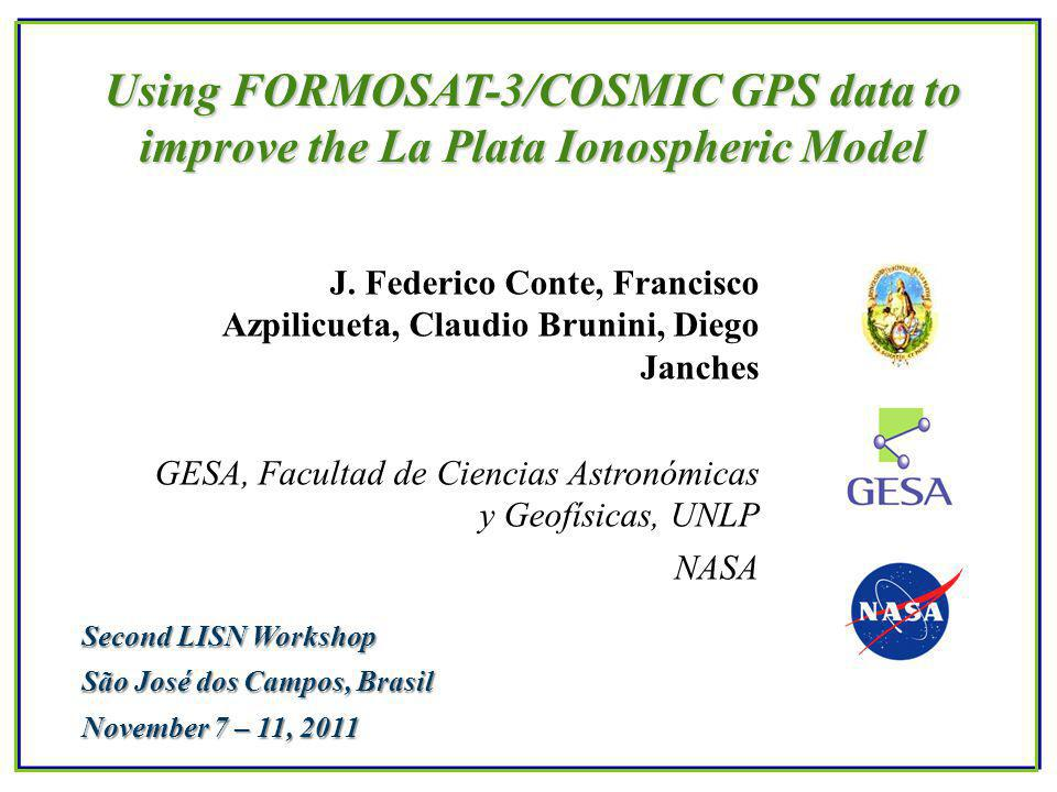 Using FORMOSAT-3/COSMIC GPS data to improve the La Plata Ionospheric Model J.