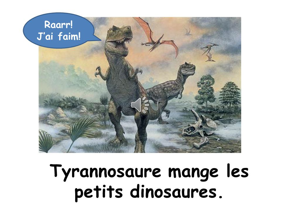 Ça va Tyrannosaure? Ça va mal!