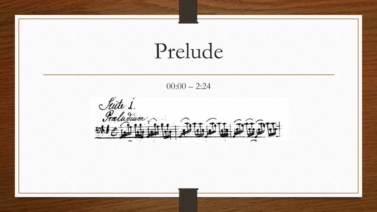 Prelude 00:00 – 2:24