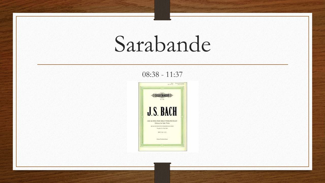 Sarabande 08:38 - 11:37