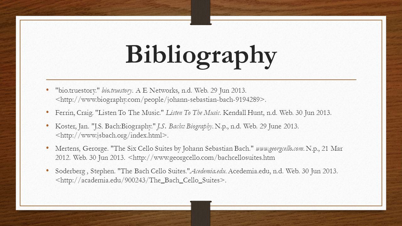 Bibliography bio.truestory. bio.truestory. A E Networks, n.d.
