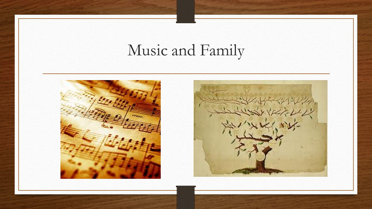 Music and Family