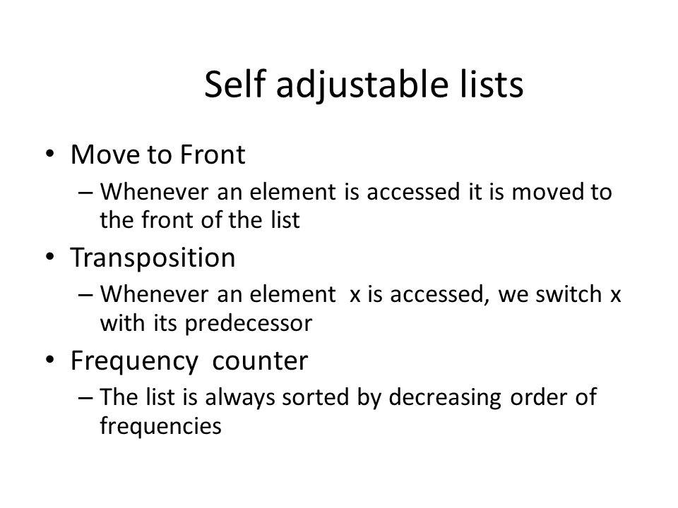EXAMPLE Self adjustable lists
