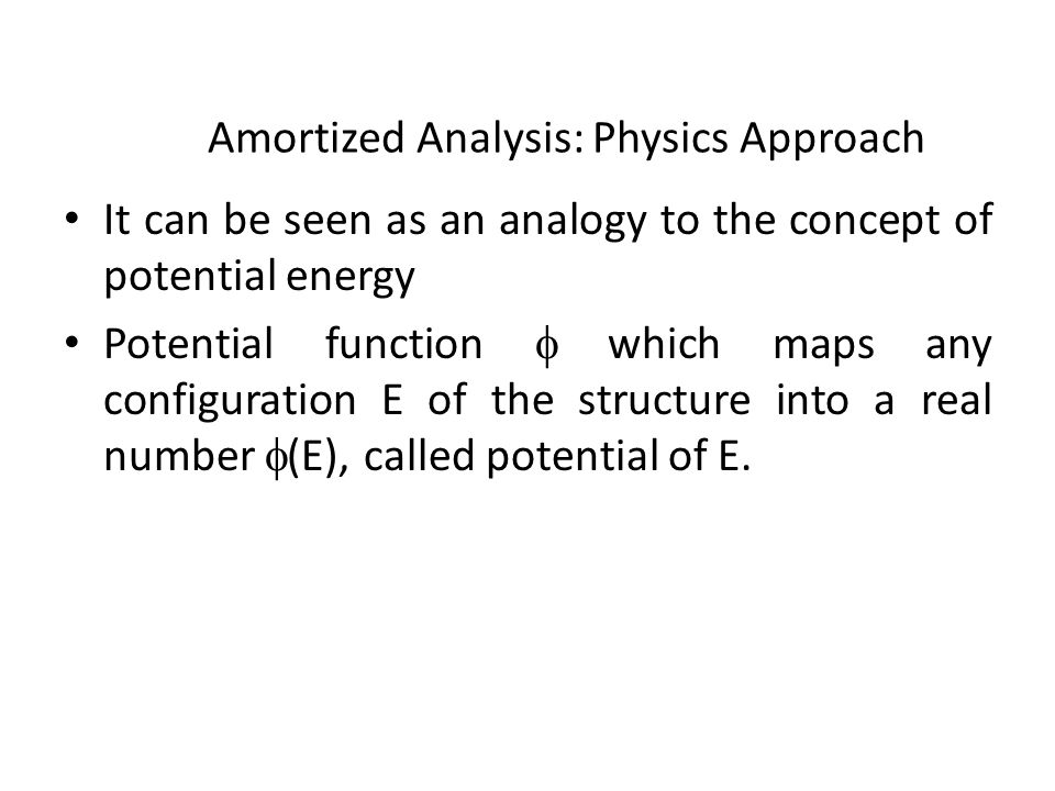 Potential function which maps any configuration E of the structure into a real number (E), called potential of E.
