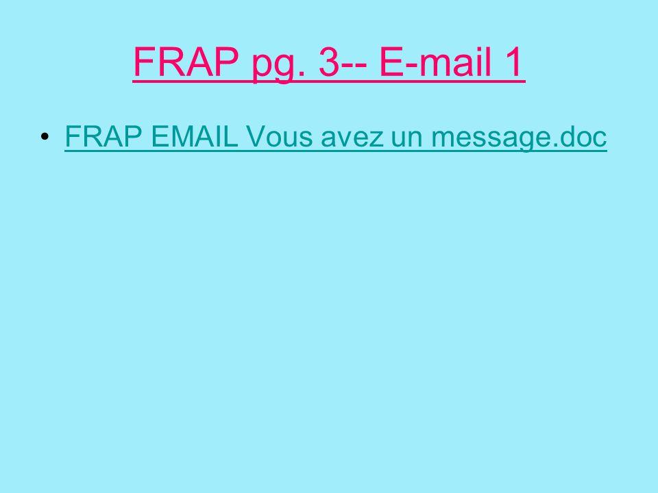 FRAP pg. 3-- E-mail 1 FRAP EMAIL Vous avez un message.doc