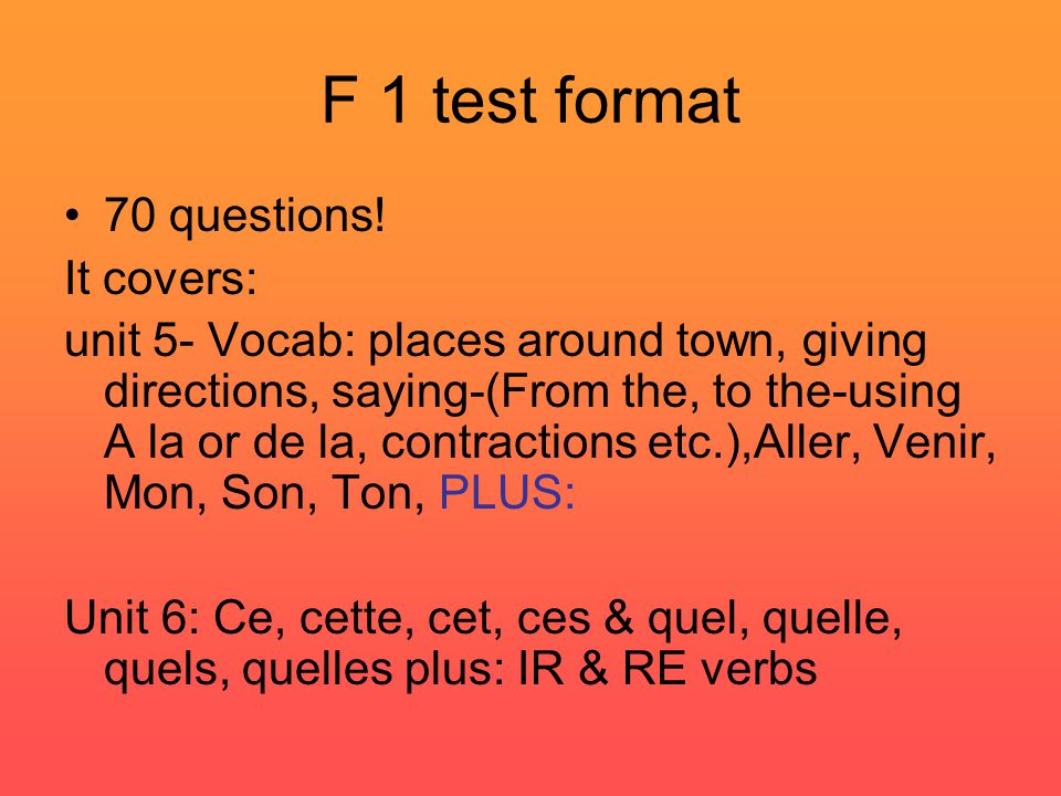 F 1 test format 70 questions.
