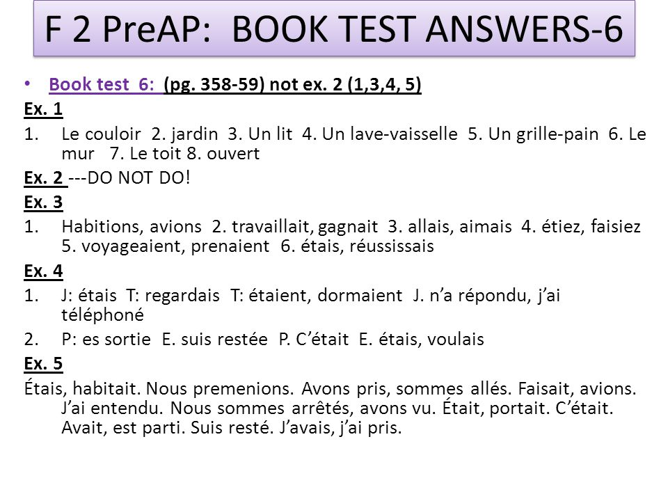 F 2 PreAP: BOOK TEST ANSWERS-6 Book test 6: (pg ) not ex.