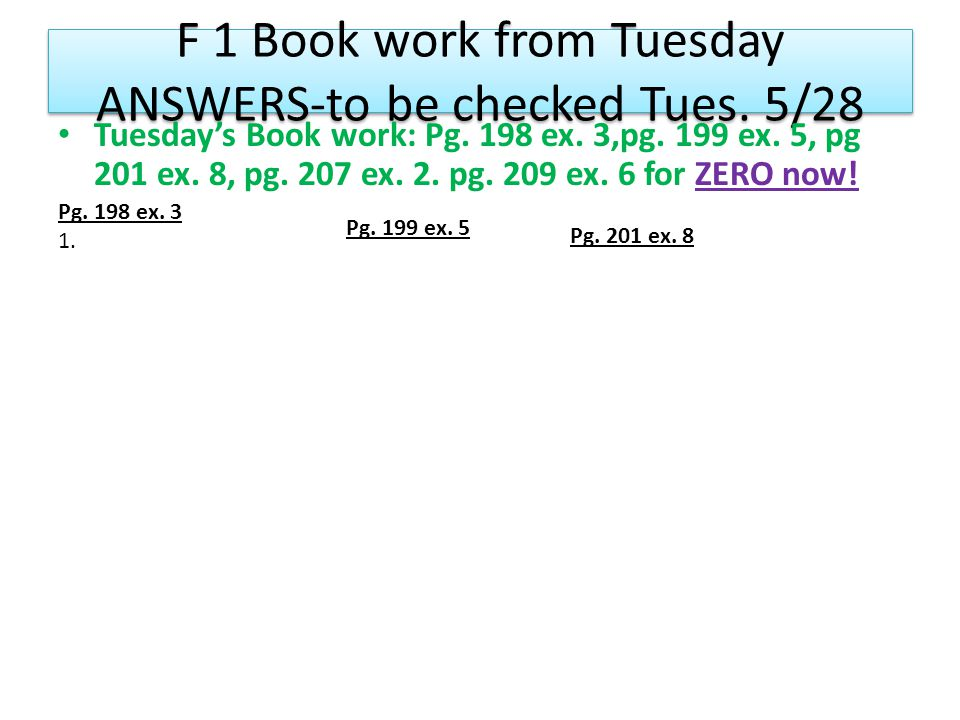 F 1 Book work from Tuesday ANSWERS-to be checked Tues.