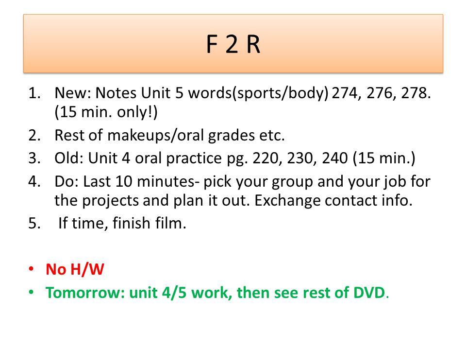 F 3 1.Finissez les examens 2.Ecrivez les notes: 190-91, 196-97-98 3.