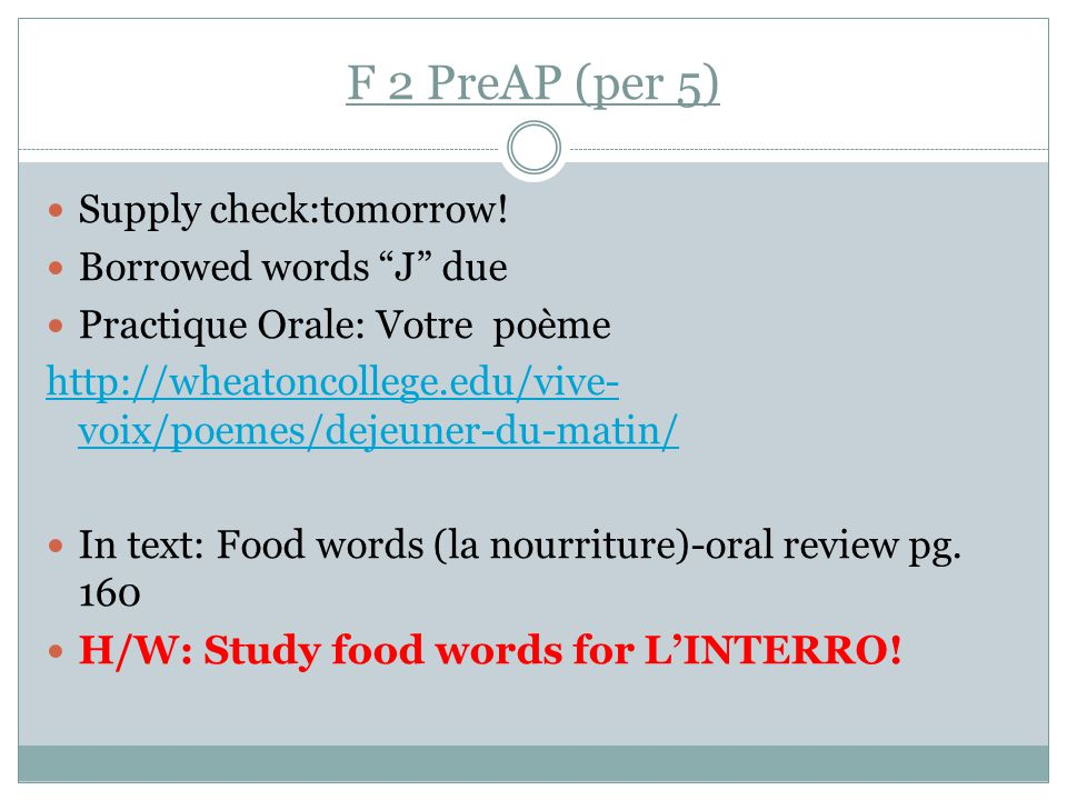 F 2 PreAP (per 5) Supply check:tomorrow.