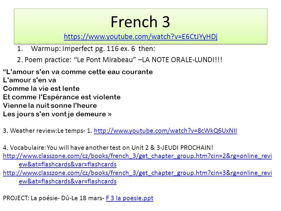 French 3 https://www.youtube.com/watch?v=E6CtJYyHDj https://www.youtube.com/watch?v=E6CtJYyHDj French 3 https://www.youtube.com/watch?v=E6CtJYyHDj https://www.youtube.com/watch?v=E6CtJYyHDj 1.Warmup: Imperfect pg.