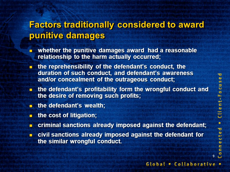 9 Factors traditionally considered to award punitive damages whether the punitive damages award had a reasonable relationship to the harm actually occ