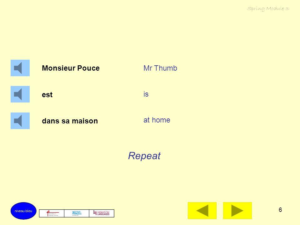 6 Monsieur Pouce est dans sa maison Mr Thumb is at home Repeat
