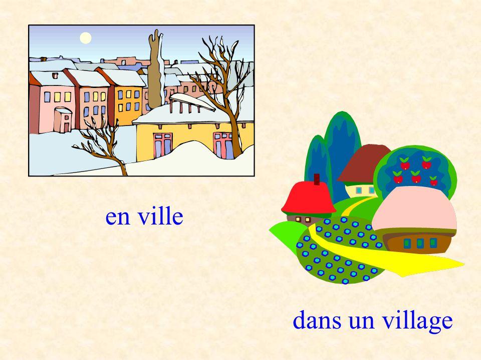 en ville dans un village