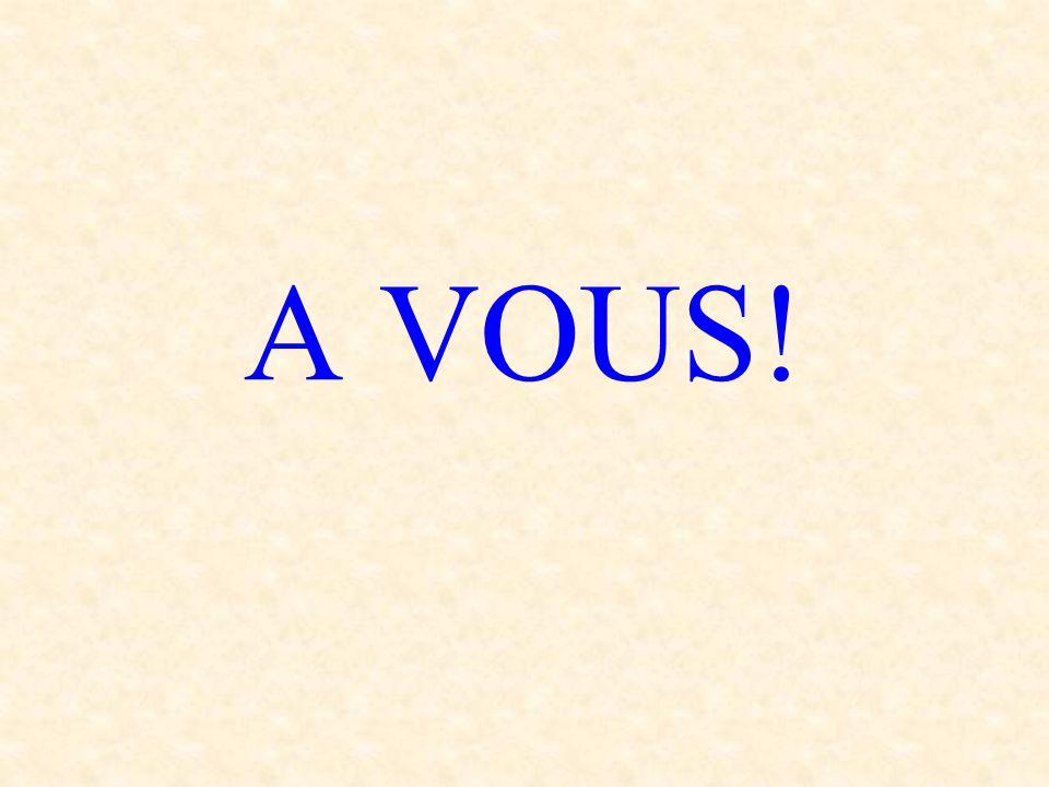 A VOUS!