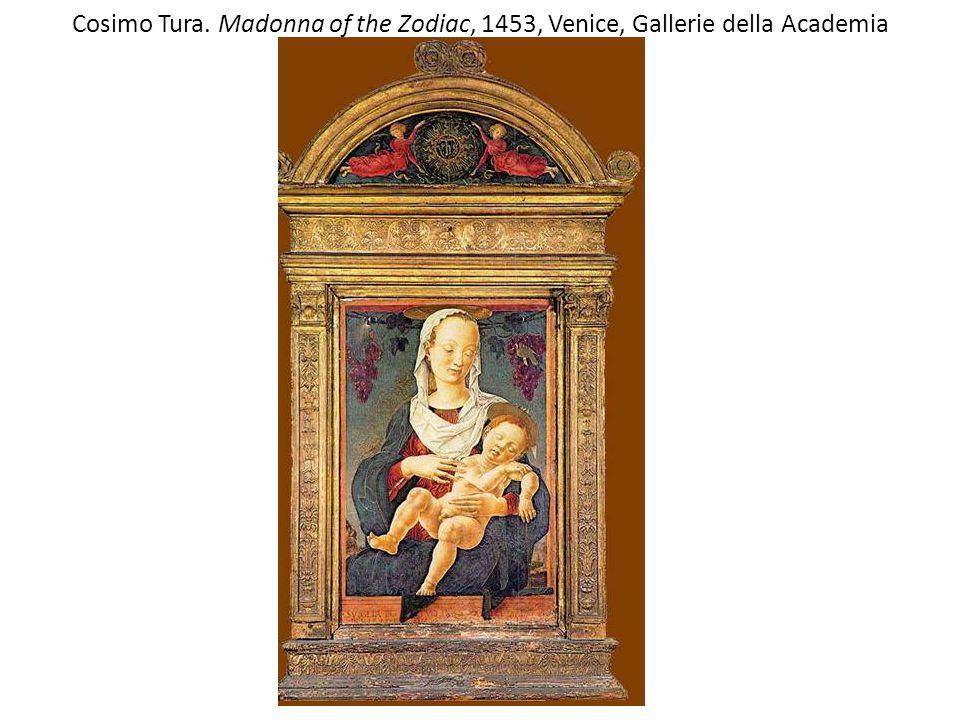 Cosimo Tura. Madonna of the Zodiac, 1453, Venice, Gallerie della Academia