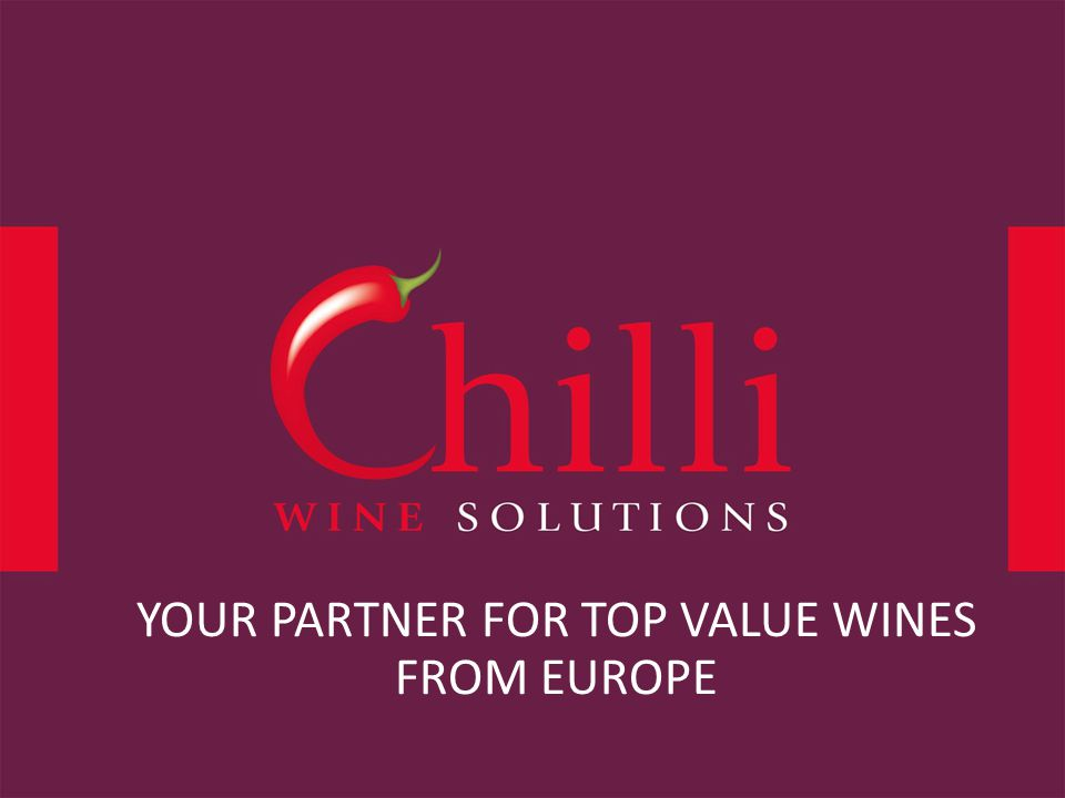 YOUR PARTNER FOR TOP VALUE WINES FROM EUROPE