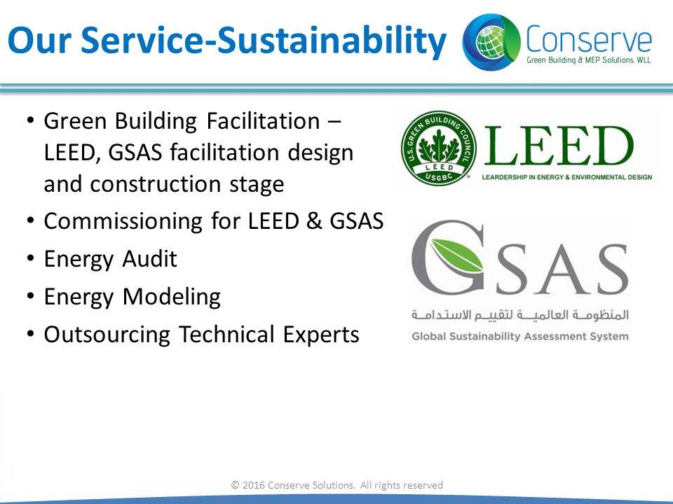 Our Service-Sustainability Green Building Facilitation – LEED, GSAS facilitation design and construction stage Commissioning for LEED & GSAS Energy Au
