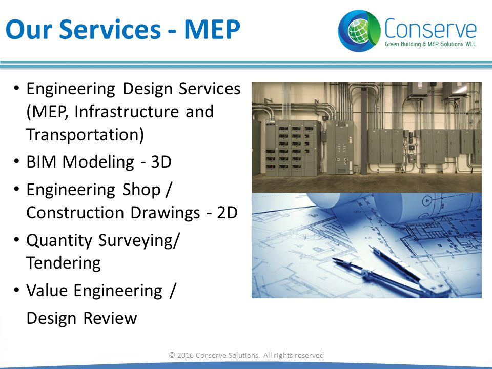 Our Services - MEP Engineering Design Services (MEP, Infrastructure and Transportation) BIM Modeling - 3D Engineering Shop / Construction Drawings - 2