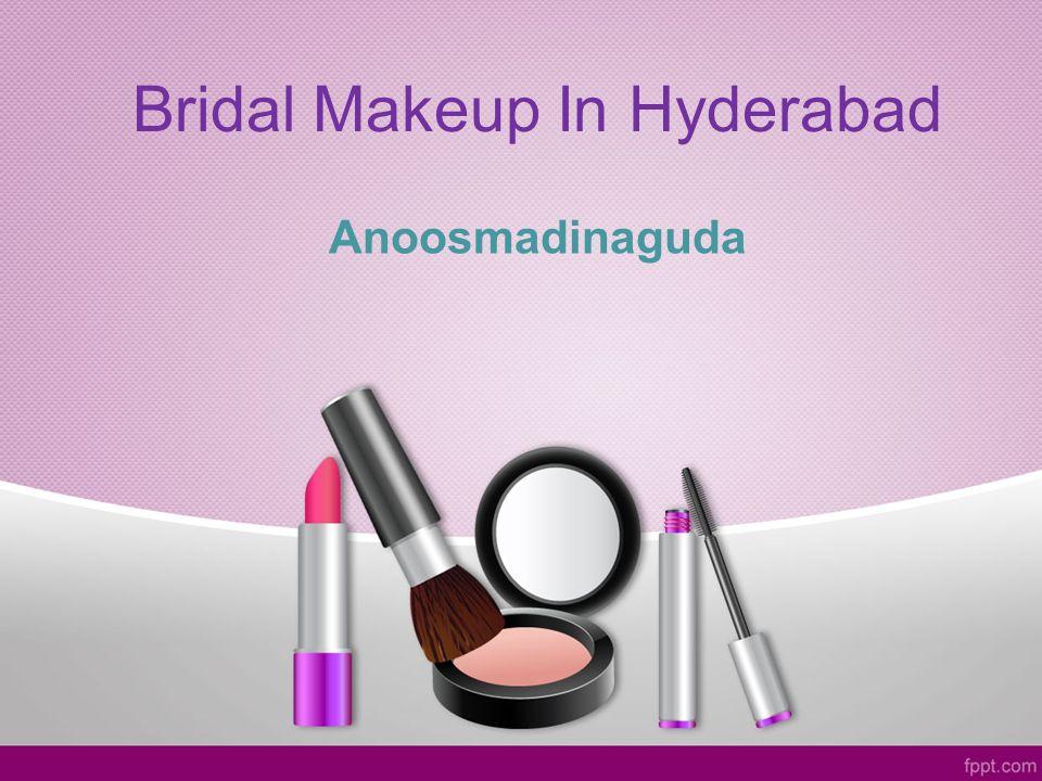Bridal Makeup In Hyderabad Anoosmadinaguda