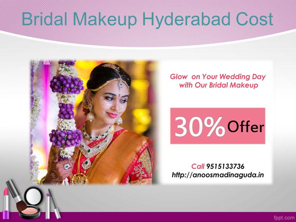 Bridal Makeup Hyderabad Cost