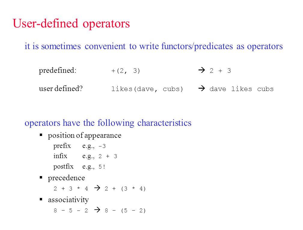 op new operators may be defined as follows :- op(Prec, PosAssoc, Name).