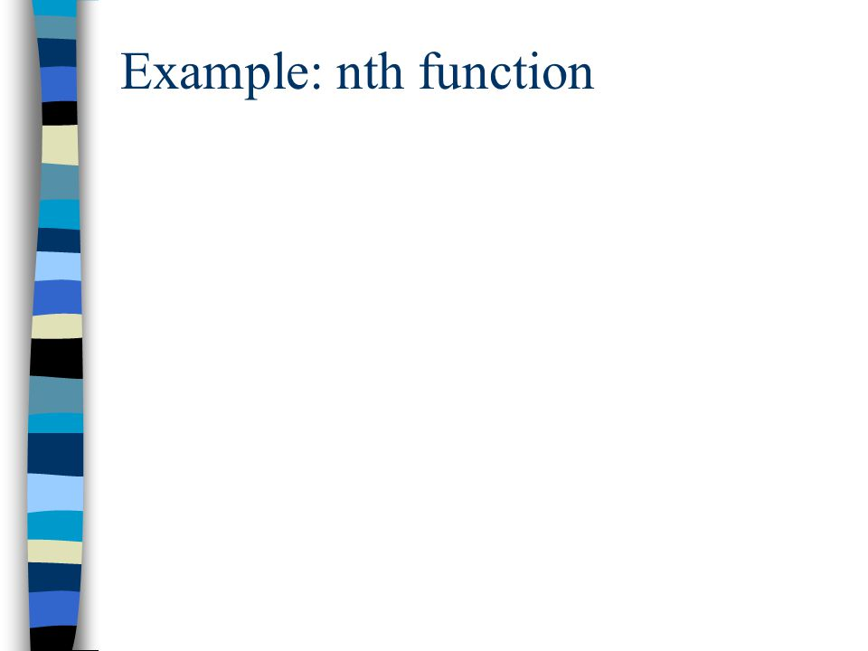 Example: nth function