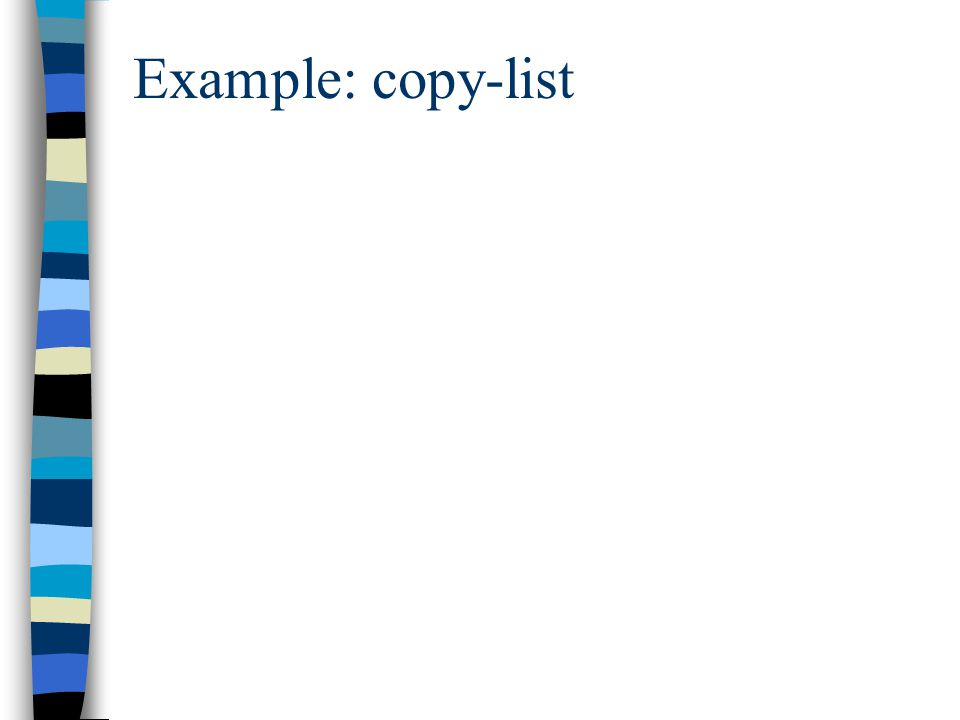 Example: copy-list