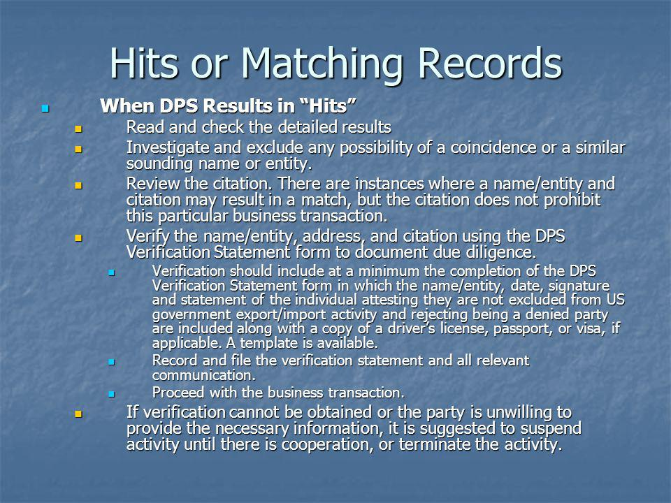Hits or Matching Records When DPS Results in Hits When DPS Results in Hits Read and check the detailed results Read and check the detailed results Inv