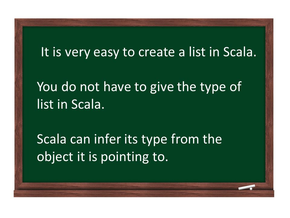 Here are some examples using the Scala interpreter: Creating Lists You can create an empty list, by coding List() This list contains nothing.