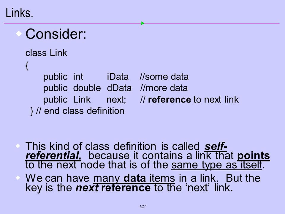 5/27 Basic Types Note: next is only a reference to the next link.