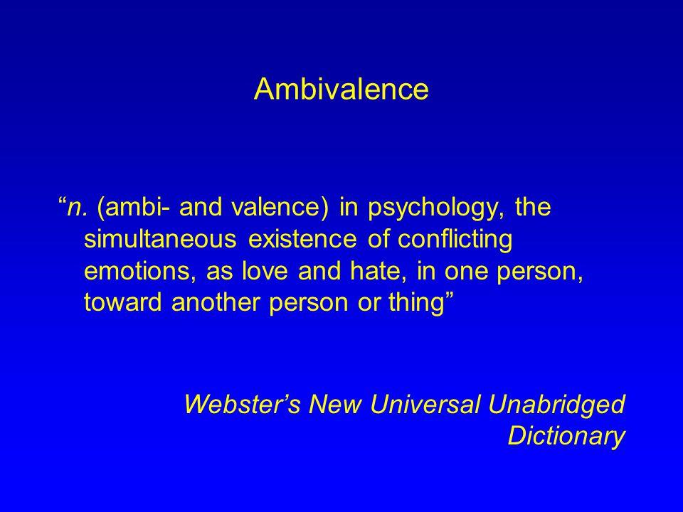 Ambivalence n.