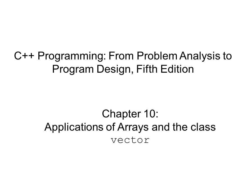 Programming Example: Function binSearch() C++ Programming: From Problem Analysis to Program Design, Fifth Edition 52