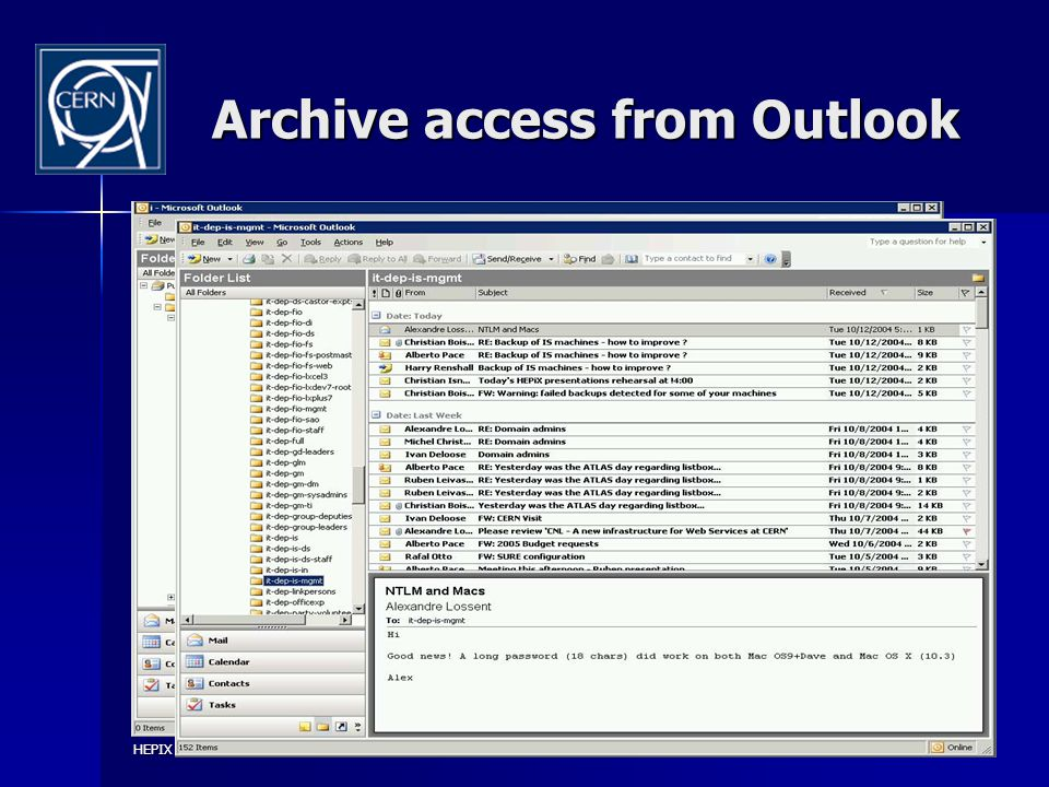 CERN Mail Service HEPIX – October 2004 Archive access from Outlook