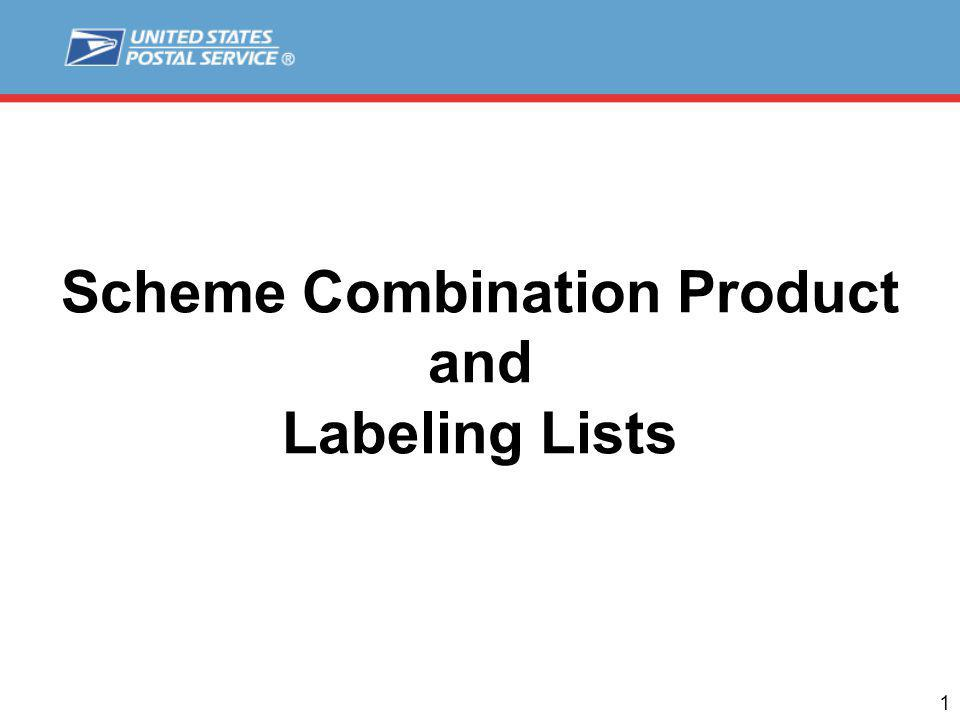 1 Scheme Combination Product and Labeling Lists