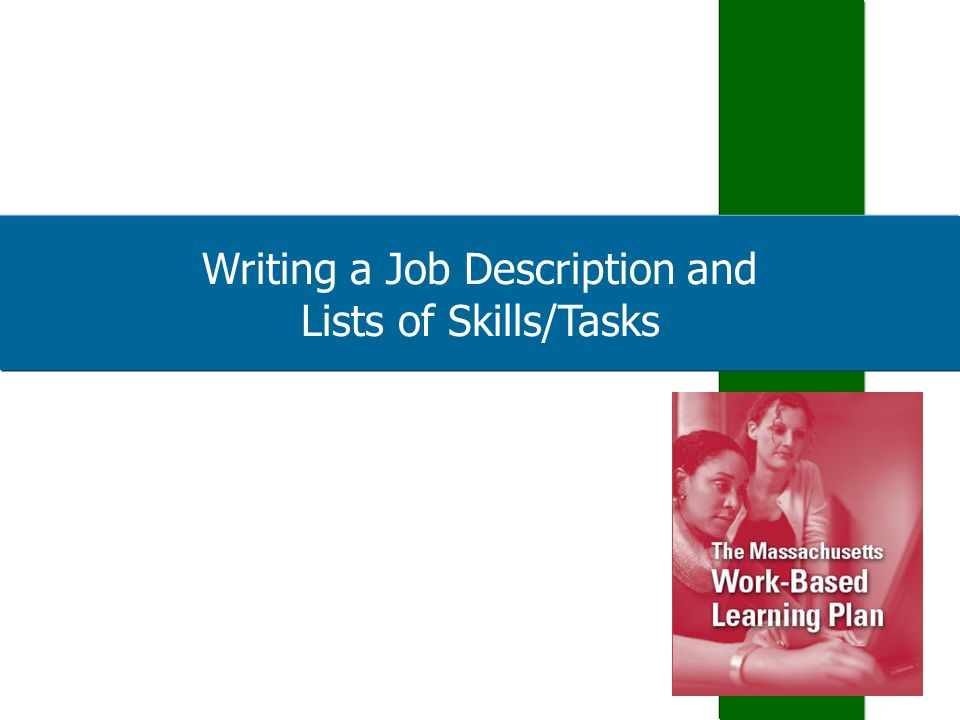 Writing a Job Description and Lists of Skills/Tasks