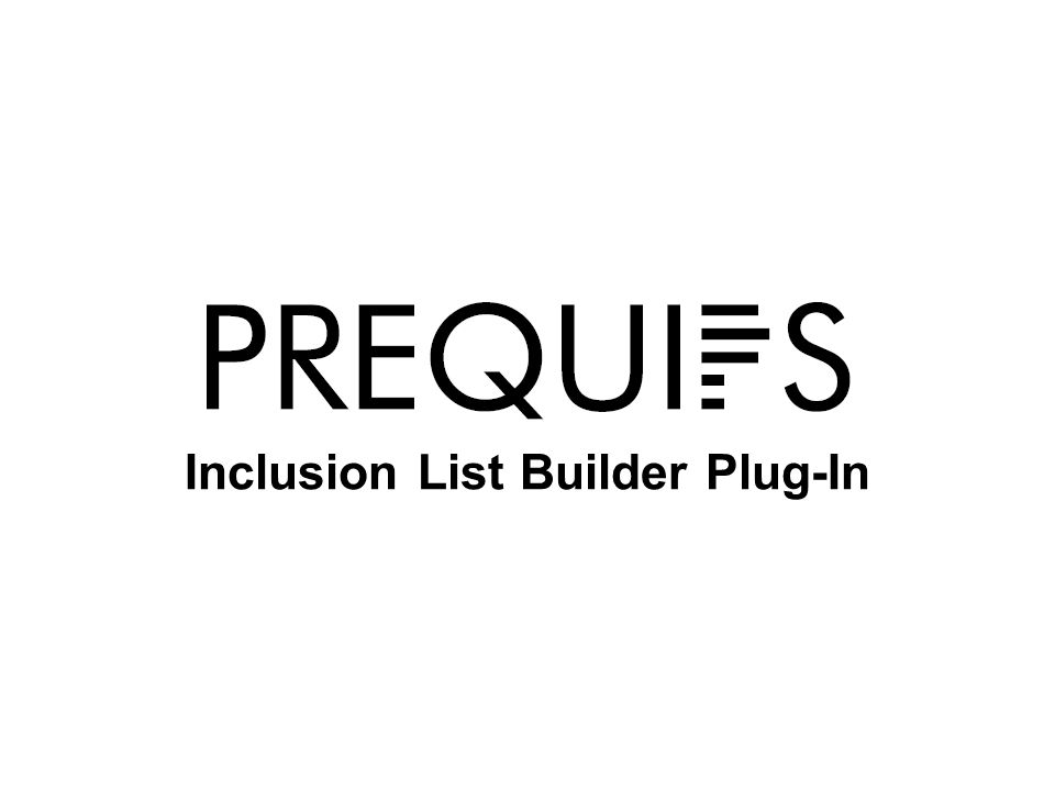Inclusion List Builder Plug-In