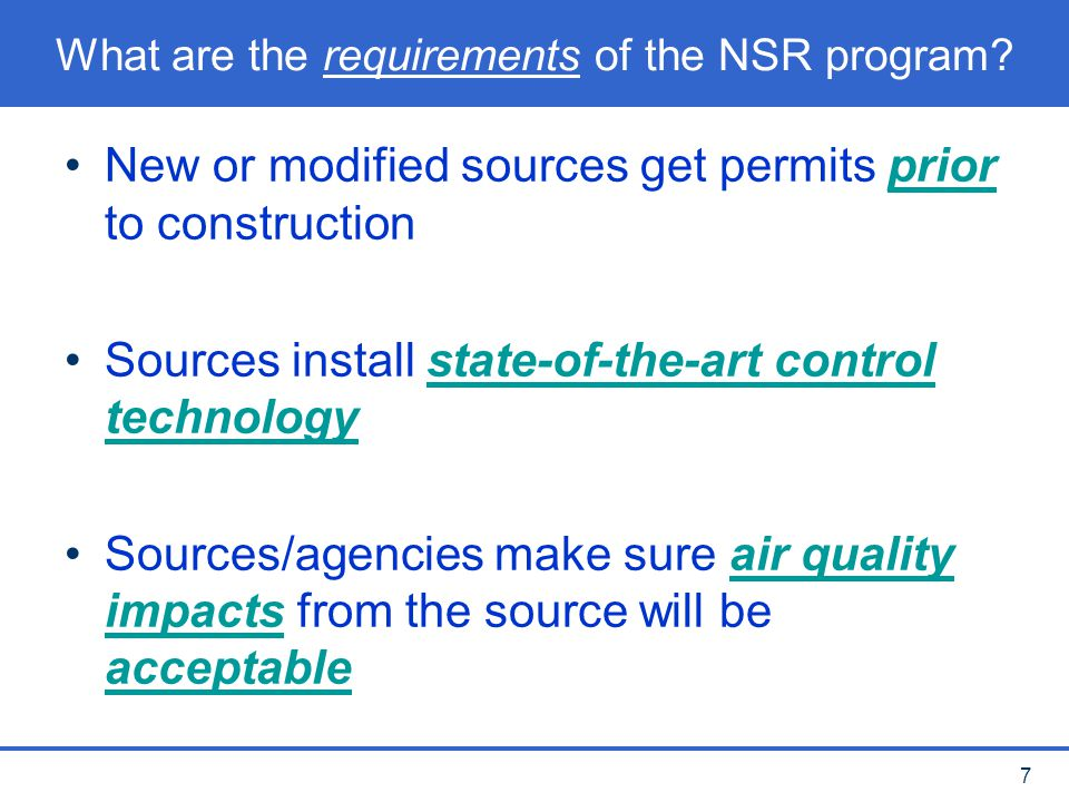 8 What are the areas of concern in the NSR program.