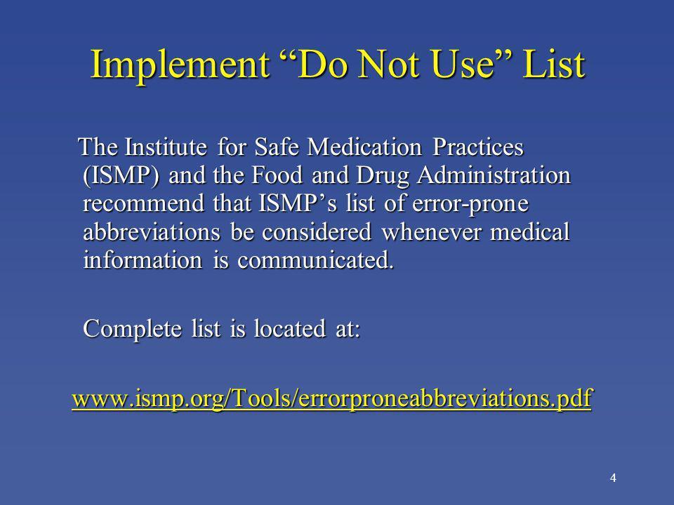15 Examples Potassium chloride QD in medication order interpreted as QID.