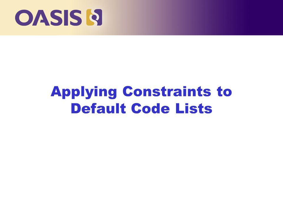 Applying Constraints to Default Code Lists