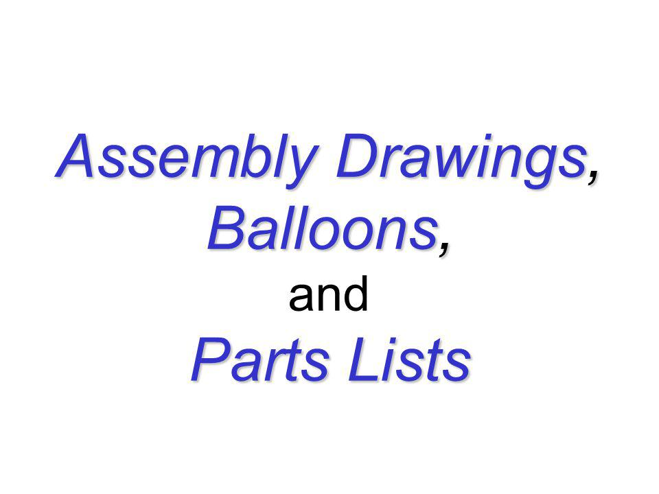 Erection Assembly Similar to general assemblies, except dimensions and fabrication specifications are commonly included.
