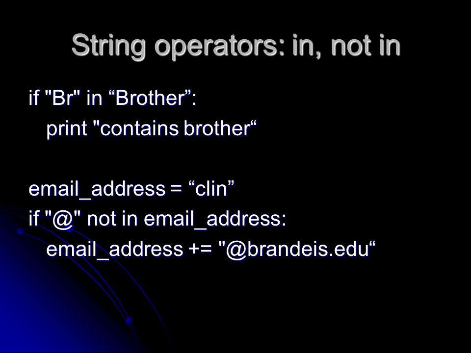 String operators: in, not in if