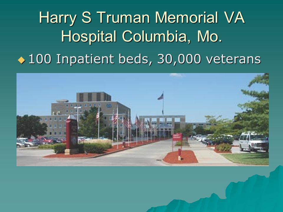 Harry S Truman Memorial VA Hospital Columbia, Mo.