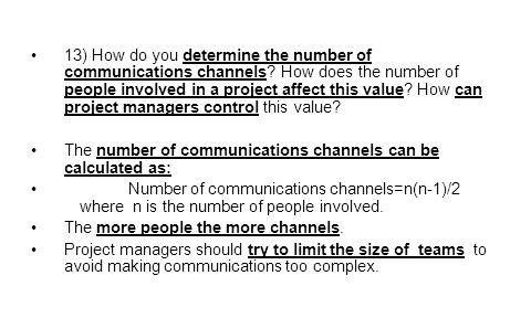 13) How do you determine the number of communications channels.