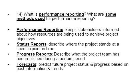 14) What is performance reporting.What are some methods used for performance reporting.