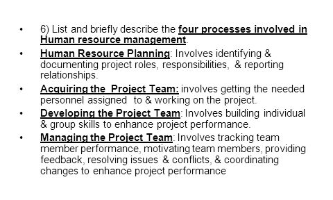 6) List and briefly describe the four processes involved in Human resource management.